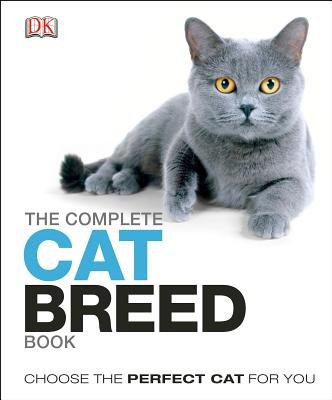 The Complete Cat Breed Book (Hardcover): Dk