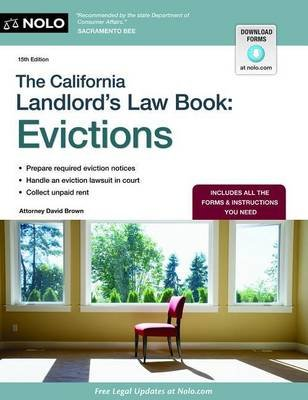 The California Landlord's Law Book - Evictions (Paperback, 15th ed.): David Brown