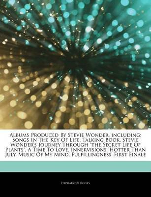 Articles on Albums Produced by Stevie Wonder, Including - Songs in the Key of Life, Talking Book, Stevie Wonder's Journey...