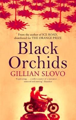 Black Orchids (Electronic book text): Gillian Slovo