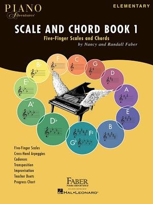 Piano Adventures - Scale And Chord Book 1 - Five-Finger Scales And Chords (Staple bound): Nancy Faber, Randall Faber