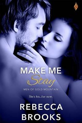 Make Me Stay (Electronic book text): Rebecca Brooks