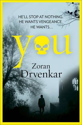 You (Electronic book text, ePub ed): Zoran Drvenkar