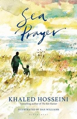 Sea Prayer (Hardcover): Khaled Hosseini