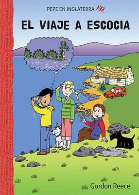 El Viaje A Escocia (Spanish, Hardcover): Gordon Reece