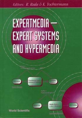 Expertmedia (Electronic book text): Klaus Tochtermann, Roy Rada, R. Rada, K. Tochtermann