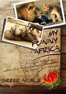 My Funny Africa (Paperback): Greer Noble