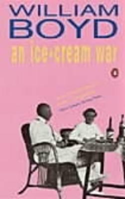An Ice-Cream War (Paperback, Reissue): William Boyd