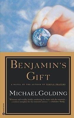 Benjamin's Gift (Paperback): Michael Golding