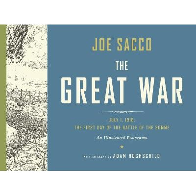 The Great War (Hardcover): Joe Sacco