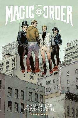 The Magic Order Volume 1 (Paperback): Mark Millar