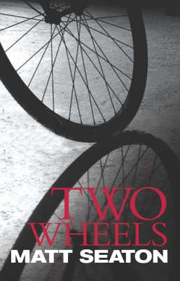Two Wheels (Paperback): Matt Seaton