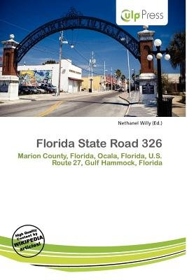 Florida State Road 326 (Paperback): Nethanel Willy