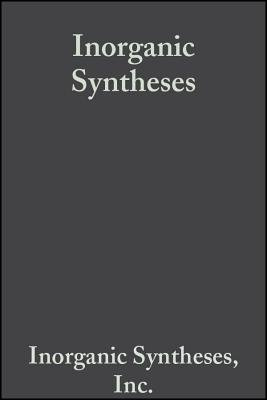 Inorganic Syntheses, Volume 15 (Electronic book text, Volume 15): Inorganic Syntheses Inc.
