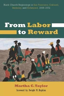 From Labor to Reward (Paperback): Martha C. Taylor