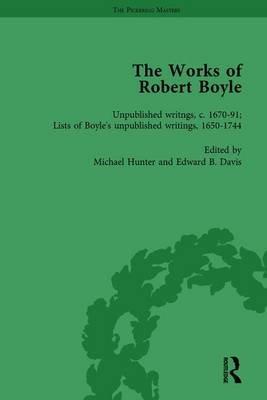 The Works of Robert Boyle, Part II, Volume 7 (Hardcover): Michael Hunter, Edward B. Davis