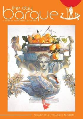 The Day Barque - A Review of poetry, prose and the arts - Volume 3, Number 1 (Paperback): Judith Grace, Stefano Petrizzo