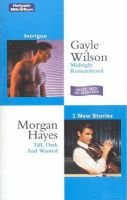 Intrigue Duo - Midnight Remembered / Tall, Dark and Wanted (Paperback): Gayle Wilson, Morgan Hayes