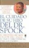 El Cuidado de Su Hijo del Dr. Spock (Spanish, Paperback, 6th illustrated edition): Benjamin Spock, Michael B. Rothenberg