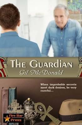 The Guardian (Paperback): Gil McDonald