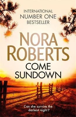 Come Sundown (Paperback): Nora Roberts