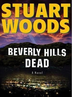 Beverly Hills Dead (Large print, Paperback, large type edition): Stuart Woods