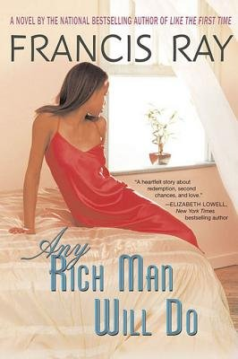 Any Rich Man Will Do (Electronic book text): Francis Ray