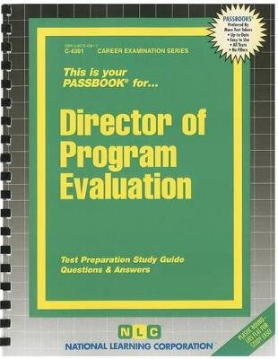 Director of Program Evaluation - Test Preparation Study Guide Questions & Answers (Spiral bound): National Learning Corporation