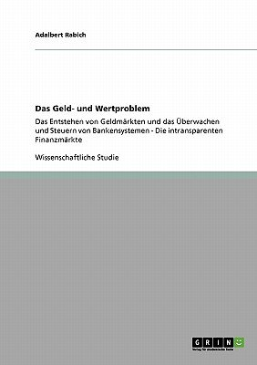 Das Geld- Und Wertproblem (English, German, Paperback): Adalbert Rabich
