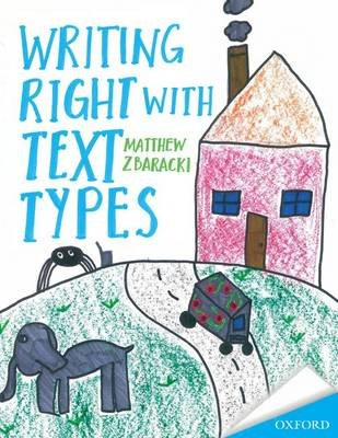 Writing Right with text Types (Paperback): Matthew D. Zbaracki
