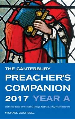 The Canterbury Preachers Companion (Electronic book text, 2017 ed.): Michael Counsell
