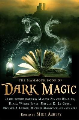 The Mammoth Book of Dark Magic (Paperback): Mike Ashley