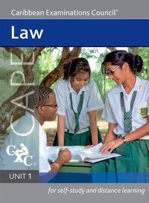 Law Cape Unit 1 A CXC Study Guide (Paperback, New Ed): Caribbean Examinations Council