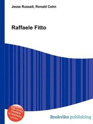 Raffaele Fitto (Paperback): Jesse Russell, Ronald Cohn