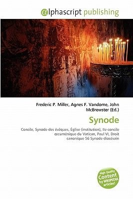 Synode (French, Paperback): Frederic P. Miller, Agnes F. Vandome, John McBrewster
