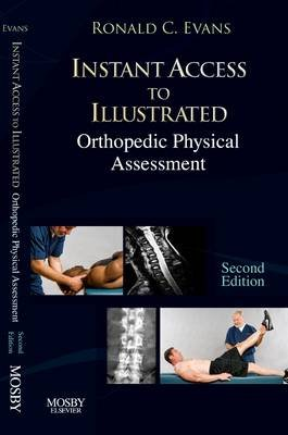 Instant Access to Orthopedic Physical Assessment (Electronic book text, 2nd ed.): Ronald C. Evans