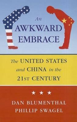 Awkward Embrace (Electronic book text): Daniel Blumenthal, Phillip Swagel
