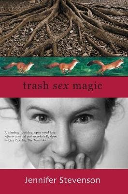 Trash, Sex, Magic (Paperback): Jennifer Stevenson