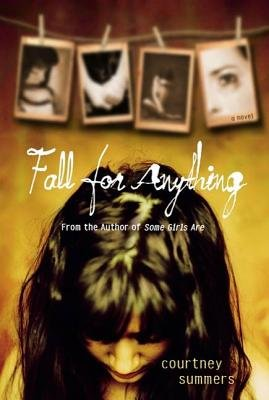 Fall for Anything (Electronic book text): Courtney Summers