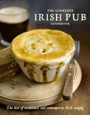 The Complete Irish Pub Cookbook (Hardcover): Parragon Books
