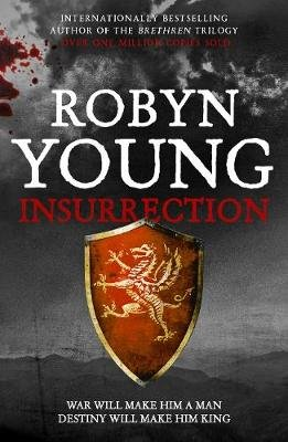 Insurrection - Robert The Bruce, Insurrection Trilogy Book 1 (Electronic book text, Digital original): Robyn Young