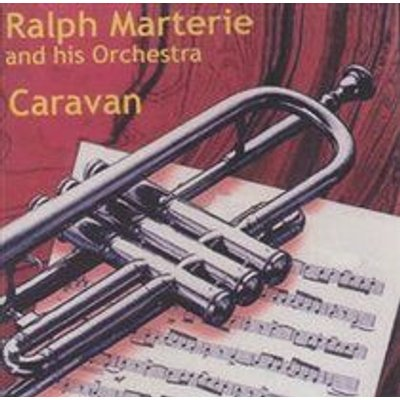 Ralph Marterie and His Orchestra - Caravan (CD): Ralph Marterie and His Orchestra