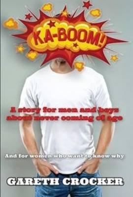 Ka-Boom (Paperback): Gareth Crocker