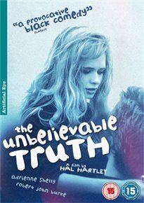 The Unbelievable Truth (DVD): Robert Burke, Christopher Cooke, Edie Falco, David Healy, Matt Malloy, Katherine Mayfield, Julia...