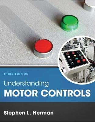 Understanding Motor Controls (Hardcover, 3rd edition): Stephen Herman