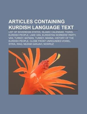 Articles Containing Kurdish Language Text - List of Sovereign States, Islamic Calendar, Tigris, Kurdish People, Lake Van...