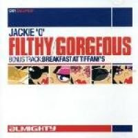Filthy Gorgeous (CD): Jackie O