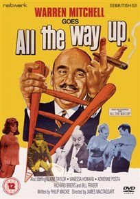All the Way Up (DVD): Warren Mitchell, Kenneth Cranham, Vanessa Howard, Richard Briers, Bill Fraser, Pat Heywood, Elaine...