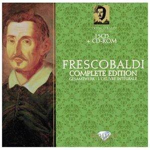 Roberto Loreggian - Frescobaldi: Complete Edition (CD): Girolamo Frescobaldi, Roberto Loreggian