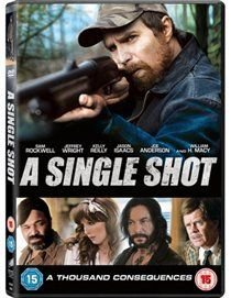 A   Single Shot (DVD): Sam Rockwell, Kelly Reilly, Ted Levine, Joe Anderson, Amy Sloan, Jeffrey Wright, W. Earl Brown, William...